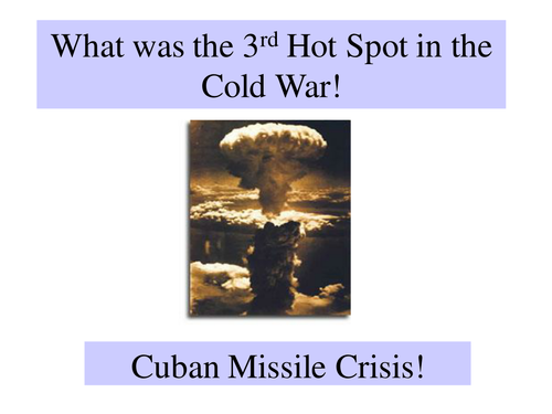 an overview of the history of the cold war and the cuban missile crisis The cuban leader, fidel castro, welcomed the russian deployment since it would offer additional protection against any american invasion like the failed bay of pigs invasion in.