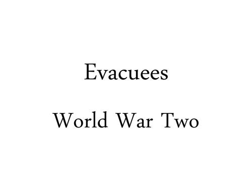 Evacuees- WW2