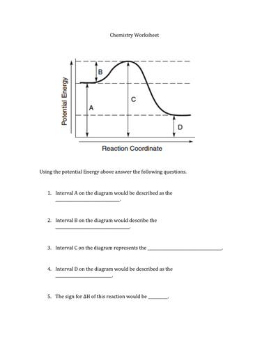 Potential Energy Diagram Worksheet ANSWERS in addition Energy Diagram Worksheet Answers New 12 5 Collision theory besides Potential Energy Diagrams Worksheet together with Potential Energy Diagram Worksheet Answers   Proga   Info also Egg Drop Ki ic Energy Diagram   Great Installation Of Wiring Diagram besides Potential Energy Diagram Worksheet Answers Chemistry if8766 moreover Potential Energy Diagram Worksheet – Potential And Ki ic Energy likewise Potential Energy Diagrams besides CHEM 12 Potential Energy Diagrams Worksheet Solutions   'WHII'J'Hy furthermore Potential Energy Diagram Worksheet Quiz by Schnoman   Teaching as well Energy Diagram Worksheet Answers moreover Energy Diagram Worksheet Answers Beautiful Potential Energy Diagram likewise  additionally Potential Energy Diagrams Worksheet together with  besides . on potential energy diagram worksheet answers