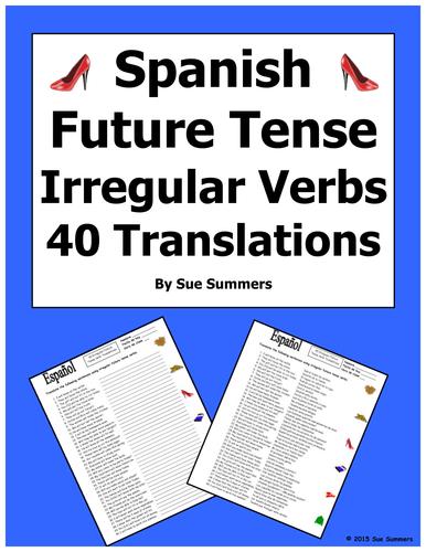 Spanish Future Tense Irregular Verbs 40 Translations