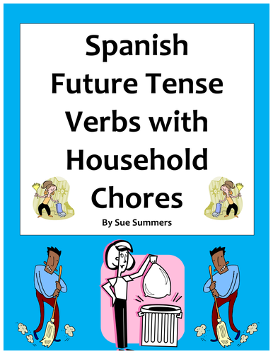 spanish future tense verbs chores around the house by suesummersshop teaching resources tes. Black Bedroom Furniture Sets. Home Design Ideas