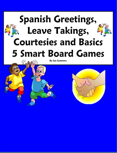 Spanish greetings leave takings and courtesies smart board games by spanish greetings leave takings and courtesies smart board games by suesummersshop teaching resources tes m4hsunfo