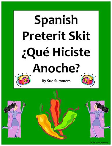 Spanish Preterit Skit / Role Play - Que hiciste anoche?-Oral Practice