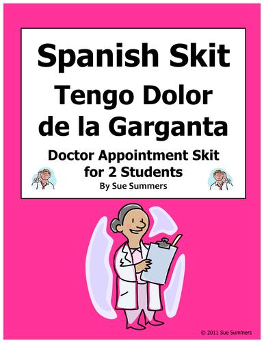 Spanish Skit - Tengo Dolor de la Garganta - Doctor Appointment