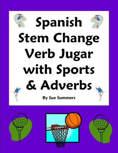Spanish Stem Change Verb Jugar Sports Adverbs 10