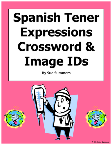 Spanish Tener Expressions Crossword and Image IDs Worksheet ...