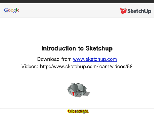 "PowerPoint to accompany Google Sketchup ""Getting Started"" Videos"