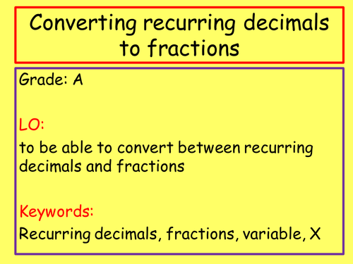 recurring decimals to fractions worksheet by samfletch18 teaching resources tes. Black Bedroom Furniture Sets. Home Design Ideas
