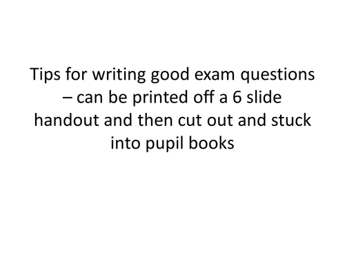 Improving exam technique - writing questions tips by rs007