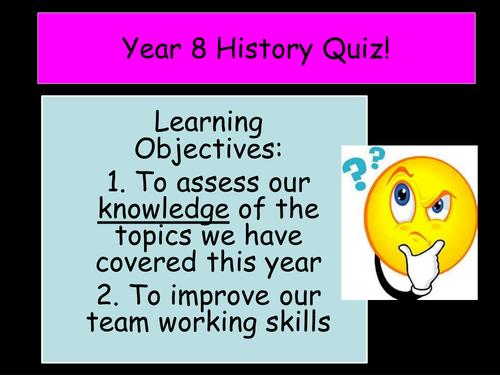 End of Year Quiz - Year 8