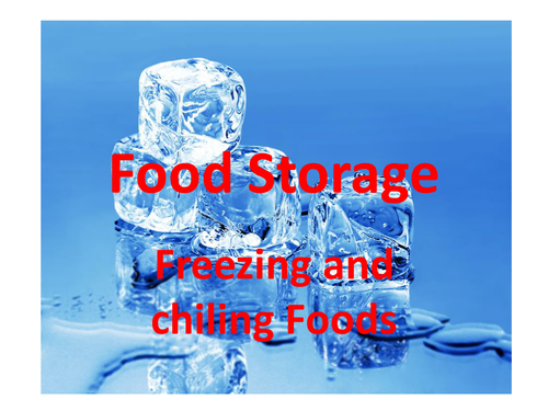 Food storage, chilling, freezing and re-heating