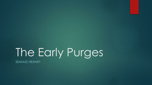 Seamus Heaney: 'The Early Purges'