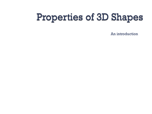 Introduction to Properties of 3D shapes