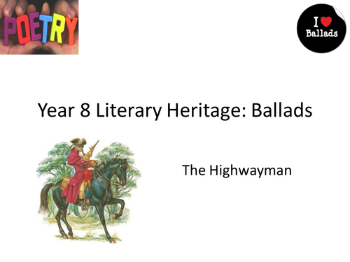Teaching Ballads SOW:  04 The Highwayman