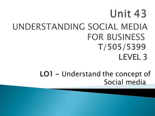 ICT Unit - Cambridge Technicals - Unit 43 - Social Media