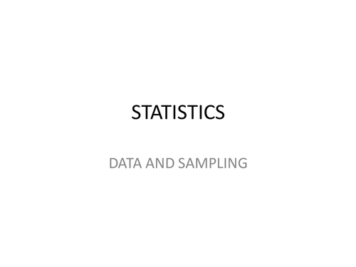 Statistics - intro, process, samples