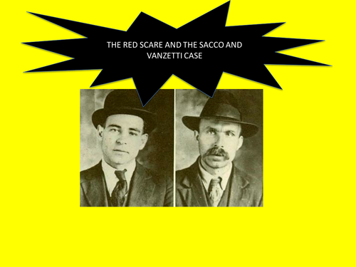 The Red Scare and the Sacco and Vanzetti Case