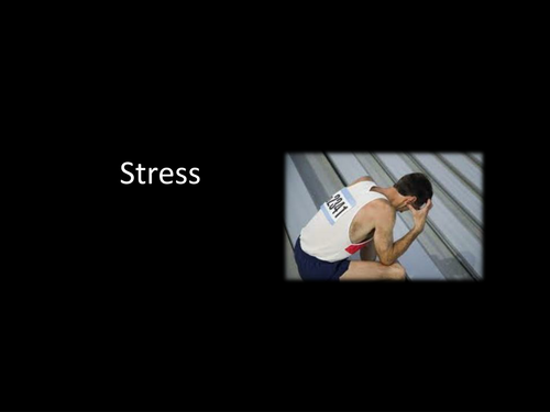 Unit 4: Sport and Ex Psychology (stress)