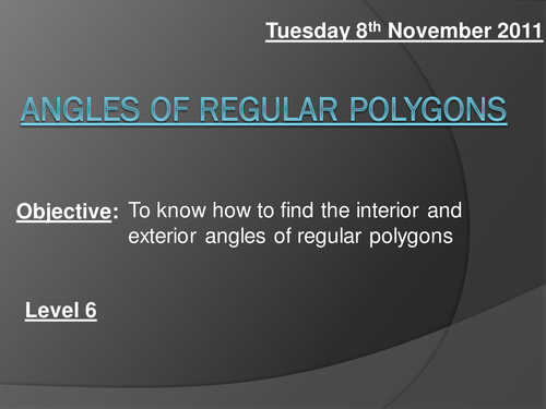 Angles in regular polygons powerpoint by bcooper87 - Total exterior angles of a polygon ...