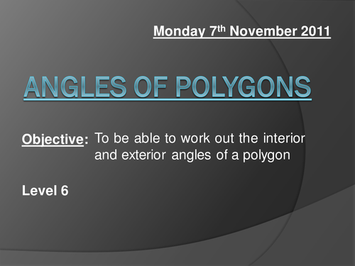 Interior And Exterior Angles Polygons Powerpoint By Andytodd Teaching Resources Tes