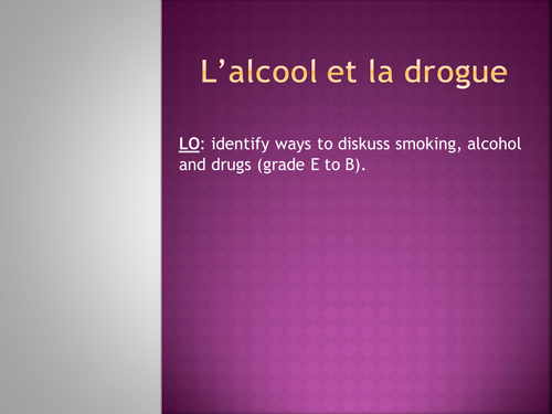 Healthy lifestyle: Drugs, smoking, alcohol: French