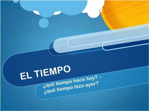 Spanish Weather El Tiempo - presente y preterito