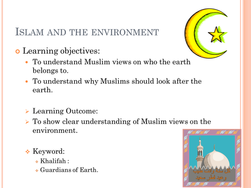 Islam and the environment.