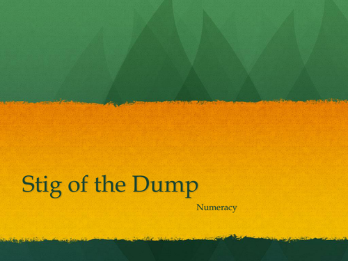 Stig of the Dump Numeracy Powerpoint