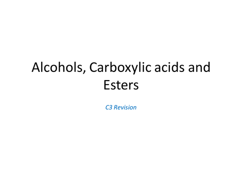 AQA C3.6 Alcohols, carboxylic acids and esters