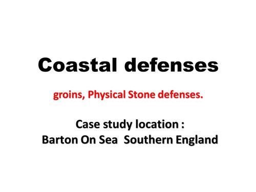 Coastal Defenses- Case Study , Barton On Sea