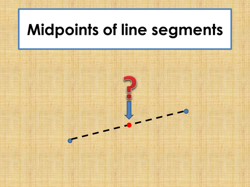 Midpoints of Line Segments PowerPoint